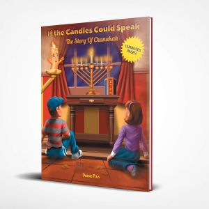 Chanukah Book - The Story of Chanukah - If the Candles Could Speak