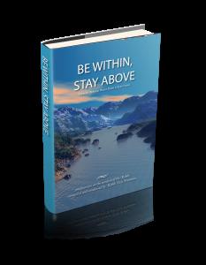 Hardcover Be Within Stay Above - Tzvi Freeman