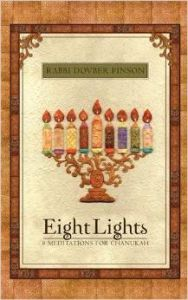 Eight Lights: Eight Meditations for Chanukah: With an Exploration of the Dreidel